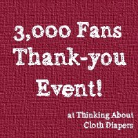 3000 Fan Thank-you Event and Cloth Diaper Giveaway from Thinking About Cloth Diapers