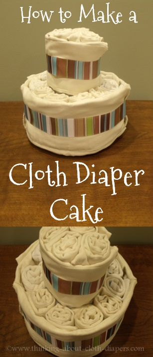 howto make a cloth diaper cake