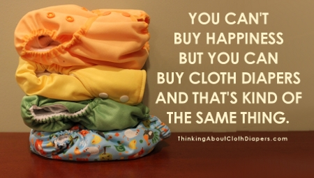 You can't buy happiness but you can buy cloth diapers