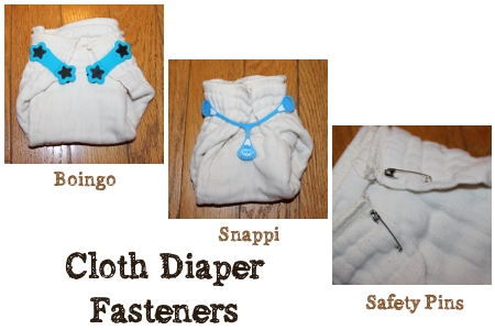 cloth diaper fasteners - Boingo, Snappi, Safety pins