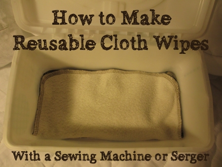 how to make cloth wipes tutorial
