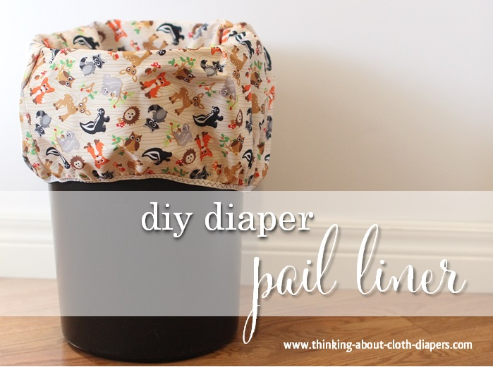 Diaper pail liner tutorial from Thinking About Cloth Diapers