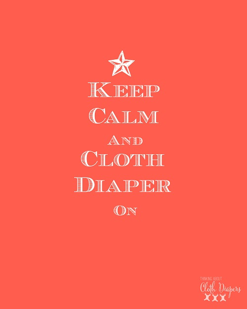 free cloth diaper printable - keep calm and cloth diaper on