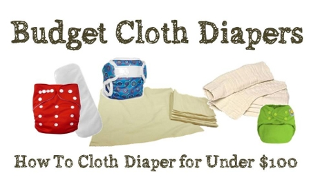 Budget Cloth Diapers - cheap cloth diaper options for $100 or less