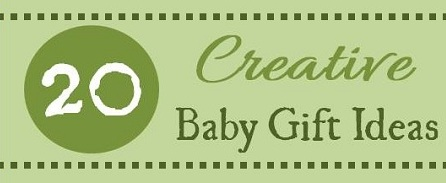 creative baby gift ideas