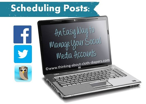 Scheduling Posts: An easy way to manage your social media accounts