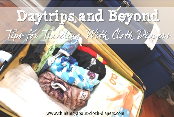 Tips for traveling with cloth diapers from Thinking About Cloth Diapers
